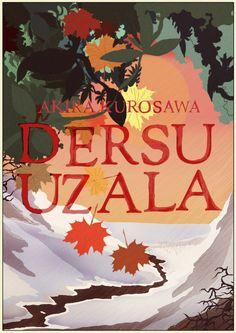 Dersu Uzala - Akira Kurosawa - art by Kilian Eng