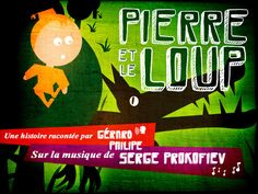 Pierre et le loup par Gerard Philipe: fantastic interactive version of the famous story of Prokofiev's music; Griffin wasn't interested in it at first but has been watching it every day lately!