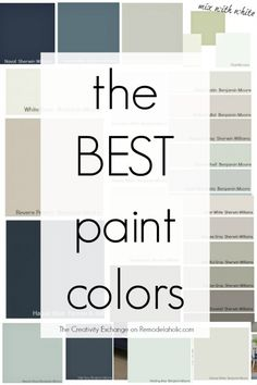 These are the BEST most versatile paint colors, plus lots of tips for choosing and using different colors