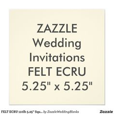 "FELT ECRU 110lb 5.25"" Square Wedding Invitations"