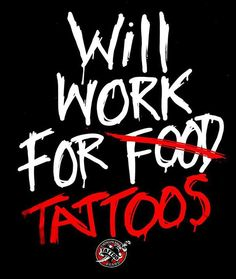 Need more ink! Funny Tattoo Quotes, Tattoo Memes, Funny Tattoos, Love Tattoos, Body Art Tattoos, Funny Quotes, Tatoos, Amazing Tattoos, Tattoo Sayings