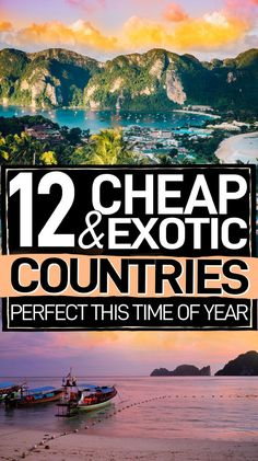 Exotic destinations to travel on a budget that are perfect this time of year. If you want to travel abroad, these are the 12 cheap countries to visit thatll whisk you away to a sunny place! #Travel #TravelTips #BudgetTravel
