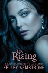 The Rising- The Darkness Rising trilogy- Kelley Armstrong