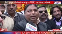 BJP pays tributes to martyrs of 2001 parliament attack