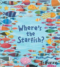 Where's the Starfish?: Amazon.co.uk: Barroux: 9781405280082: Books