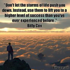 Learn to be lifted higher by your life
