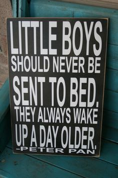 Little Boys Should Never Be Sent to Bed Sign by RoxieFlair on Etsy, $44.00