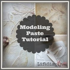 LifeSimply ... : Modeling Paste Art Tutorial. MANY other hints, and RECIPES for different modeling pastes have been posted on this Board!