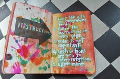 Wreck This Journal: Instruction page, mauled with Tim Holtz' alcohol and distress inks.