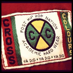 Cross Colours if you were down with Hip Hop in the early 90's you know what's up!