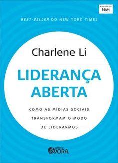 Dica de leitura: Liderança Aberta - Como As Mídias Sociais Transformam o Modo de Liderarmos