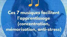 Ces 7 musiques facilitent l'apprentissage (concentration, mémorisation, anti-stress) - Ado Zen