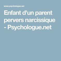 Enfant d'un parent pervers narcissique - Psychologue.net