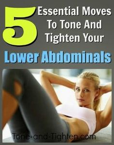5 Moves To tighten Your Lower Abdominals   healthmixx.info by angelina miraca