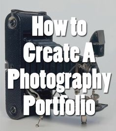 How to Create A Photography Portfolio