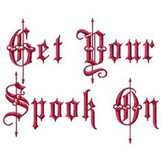 Get Your Spook On word embroidery design for Halloween sized for 5x7 hoops.