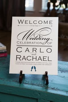 Wedding Welcome Sign | Rachael & Carlo | Photo by Natalia Zamarripa Photography | www.belletristdesignloft.com