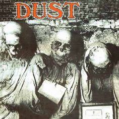 Dust, Dust*** (1971): Another little piece of hard rock and heavy metal history that was apparently lost to the ravages (and fickleness) of time. It's actually pretty good though a little less remarkable than I was originally lead to believe. To see some review out there, you'd think this was the second coming of Black Sabbath; but it's not. Still good though and well worth listening to several times. (6/24/14)