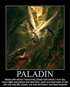 Paladins are Heroes. No more self-righteous paladins! Really neat paladin of Freya described in one of the comments. Dnd Characters, Fantasy Characters, Pen & Paper, Dnd Classes, Dungeons And Dragons Memes, Dnd Funny, Dragon Memes, Dnd Monsters, Pokemon