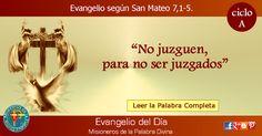 MISIONEROS DE LA PALABRA DIVINA: EVANGELIO - SAN MATEO   7,1-5