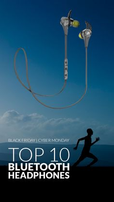 Run freely with cordless bluetooth headphones. Here is the internet's choice for the Top 10 Best Bluetooth Headphones in the world www.comparaboo.com | @comparaboo
