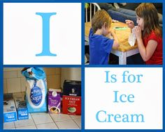 More Than A Coupon Queen : A letter a Week - The Letter I Homemade ice cream preschoolers can make
