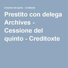 Prestito con delega Archives - Cessione del quinto - Creditoxte