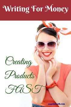 Writing For Money: Creating Products FAST - want to write and sell products like ebooks rather than writing for clients? You can: http://www.fabfreelancewriting.com/blog/2014/07/31/writing-money-creating-products-fast/