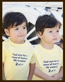 Christian Clothing   Faith Baby   God Sure has a Sense of Humor, He Created Two of Us! Shirt for a set of twin boys. Available at FaithBaby.com