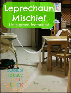 Leprechaun footprints, mischief, trickery, and pranks for St. Patricks Day!