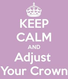 Only adjust, never that your crown off.