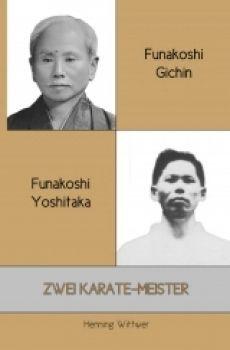 Funakoshi Gichin und Funakoshi Yoshitaka