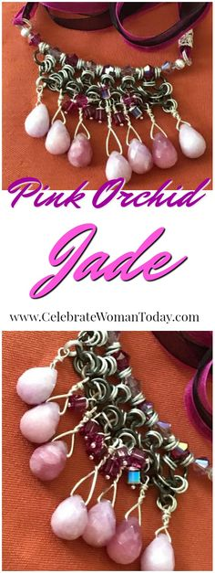 Pink Orchid Jade Necklace is one the favorites to wear. Discover meanings of jade stone and why you may want it in your own wardrobe.  This one was designed by Lexi Butler Designs.