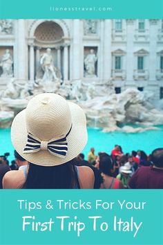 Things women should know before your first trip to Italy. Tips on how to dress, ways to travel, and little things you should know before visiting Italy. #ItalyTravel
