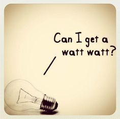 Can I get a watt #watt ? ! #letsgetwordy                                                                                                                                                      More