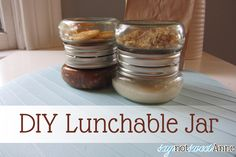 DIY Lunchable Jars