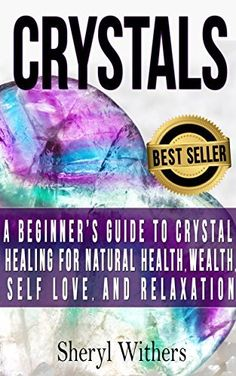 Pinterest 124 crystal reference books images healing crystals crystals a beginners guide to crystal healing for natural health wealth self love fandeluxe Images