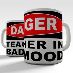 Danger Teacher In Bad Mood Funny Mug by TwistedEnvyRhineston
