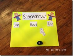 Scarecrows Can-Have-Are chart for whole group