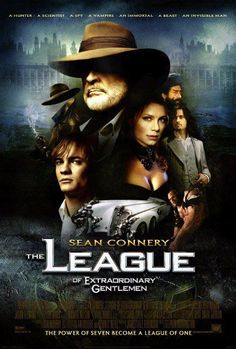 """The League of Extraordinary Gentlemen"" - In an alternate Victorian Era, a group of famous contemporary fantasy, sci-fi, and adventure characters team up on a secret mission. (2003)"