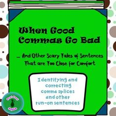 A complete, no-prep lesson on how to correctly join clauses and avoid run-on sentences (comma splices and fused sentences). Includes editable PowerPoint presentation that takes the student through a step-by-step simple explanation of what run-on sentences are and how to correct them.
