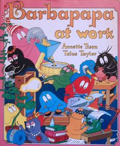 barbapapa at work, vintage 1979 children's book by annette tison and talus taylor