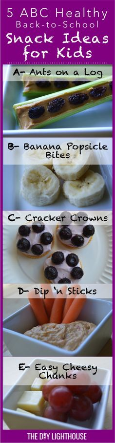 Super quick, easy, and healthy snacks to make your kids after school   Cute and fun for the children and easy prep easy clean up for mom and dad   5 ABC Healthy Back to School Snack Ideas for Kids