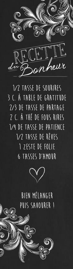 Recipe for happiness created by Ô-Bercail Graphic Design Positive Mind, Positive Attitude, Positive Thoughts, Quote Citation, French Quotes, Looking For Love, Learn French, Mantra, Quotations