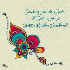 Happy Raksha Bandhan 2021: Top 20 Rakhi Wishes, Messages, Quotes, Images, Status and SMS to Share this Eternal Bond