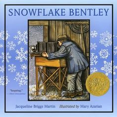 "Jacqueline Briggs Martin's ""Snowflake Bentley,"" with Caldecott winning illustrations by Mary Azarian. The story of Wilson A. Bentley and his unique photographs of the beautiful crystals we call snowflakes. Snowflake Bentley, 3d Snowflakes, Snowflake Craft, White Snowflake, T 62, Winter Art, Winter Ideas, Winter Theme, Snow Theme"