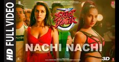 """Nachi Nachi Song Lyrics by Millind Gaba with Sachin-Jigar, Neeti Mohan & Dhvani Bhanushali song from """"Street Dancer movie. Get translation of lyrics. Hindi Movie Song, Movie Songs, Hindi Movies, Sing Movie Characters, Lyrics Website, Cool Dance Moves, In Cinemas Now, Gold Movie, Romantic Songs Video"""