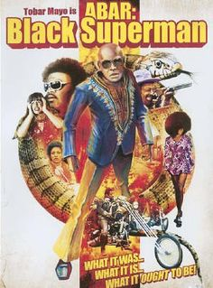 """""""Abar: Black Superman (aka Abar, The First Black Superman, and In Your Face). From 1977, the film follows the tale of Dr. Kincade (J. Walter Smith) and his family, African-Americans who move to a rich white neighbourhood and, of course, are treated bitterly. Whites protest, throw garbage in their yard, and make quick and regular use of racial epithets."""