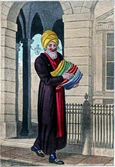 """""""Itinerant Traders of London in their Ordinary Costume with Notices of Remarkable Places given in the Background"""" by William Marshall Craig (1804): """"Slippers – The Turk is a portrait, habited in the costume of his nation, he has sold Morocco Slippers in the Strand, Cheapside and Cornhill, a great number of years. To these principal streets, he generally confines his walks."""""""