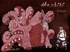 Killer Bee, host of the 8 tails, a Shinobi from the Hidden Cloud Village  It manifests itself in the form of a tattoo of a Tetsu (Iron) kanji